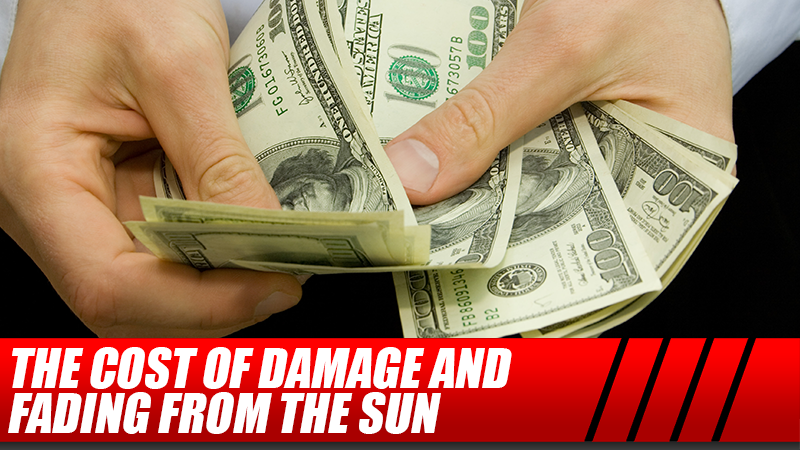 The Cost of Damage and Fading From the Sun