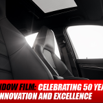 3M Window Film: Celebrating 50 Years of Innovation and Excellence